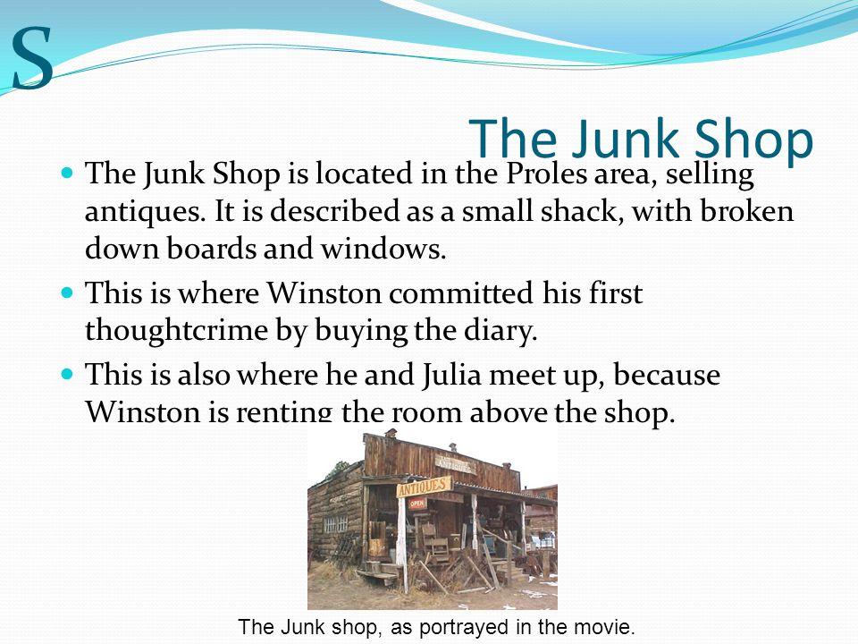 S The Junk Shop.