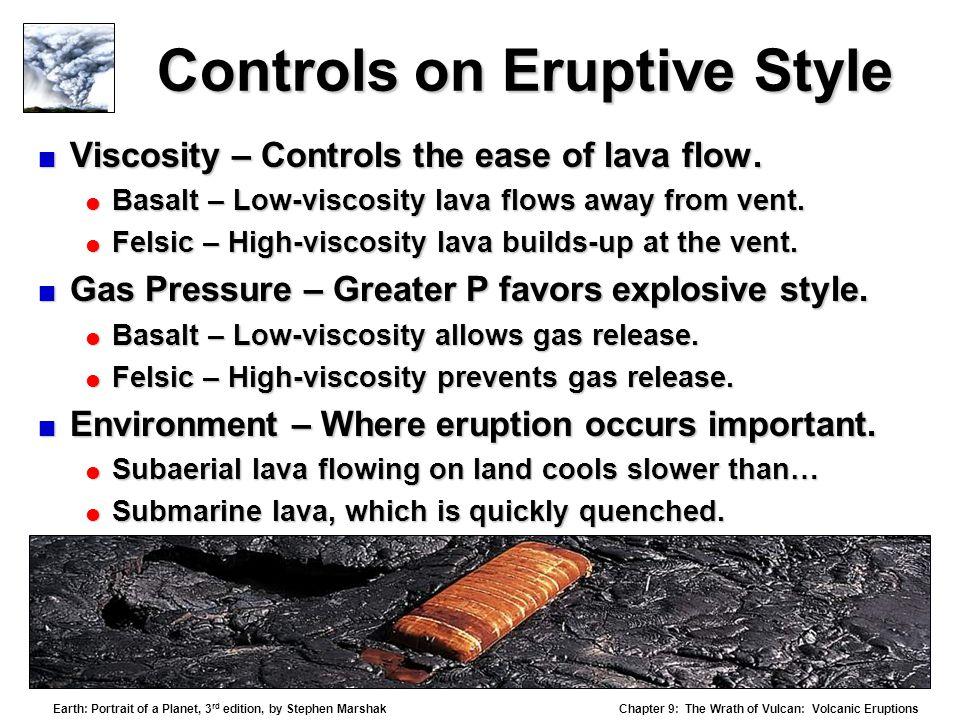 Controls on Eruptive Style