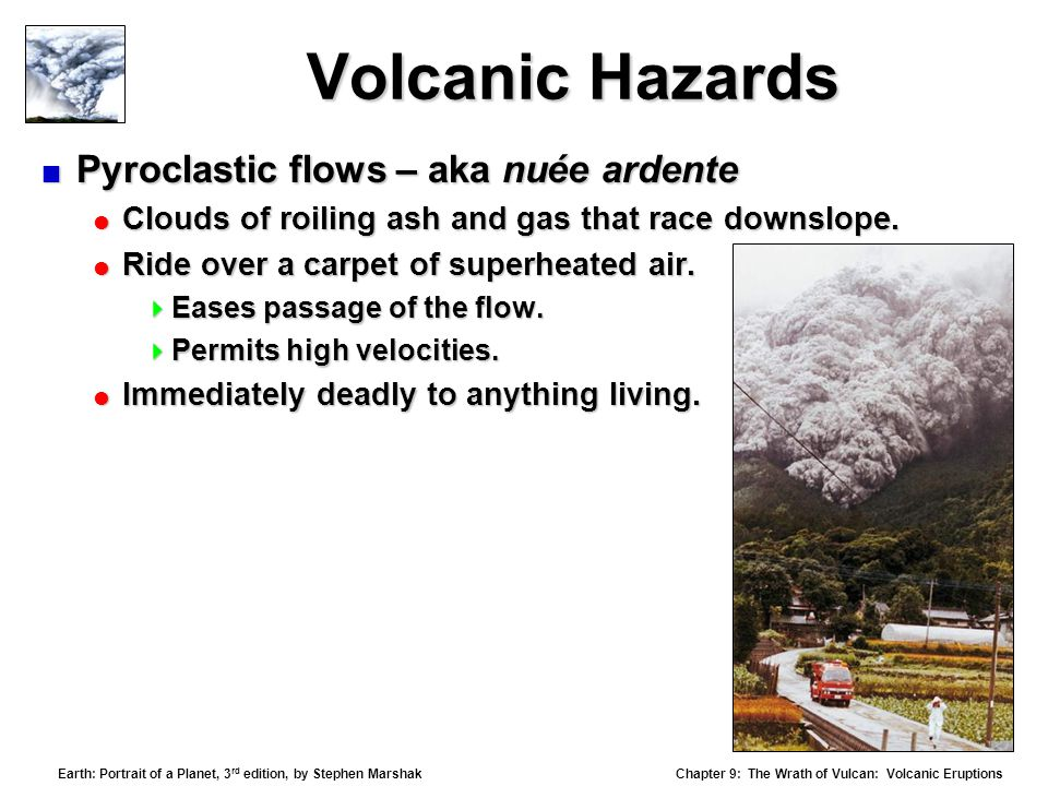 discuss volcanic hazards although commonly thought Question 21 discuss volcanic hazards although commonly thought to be associated with most volcanic eruptions (by the general public), lava is rarely responsible for the loss of life.