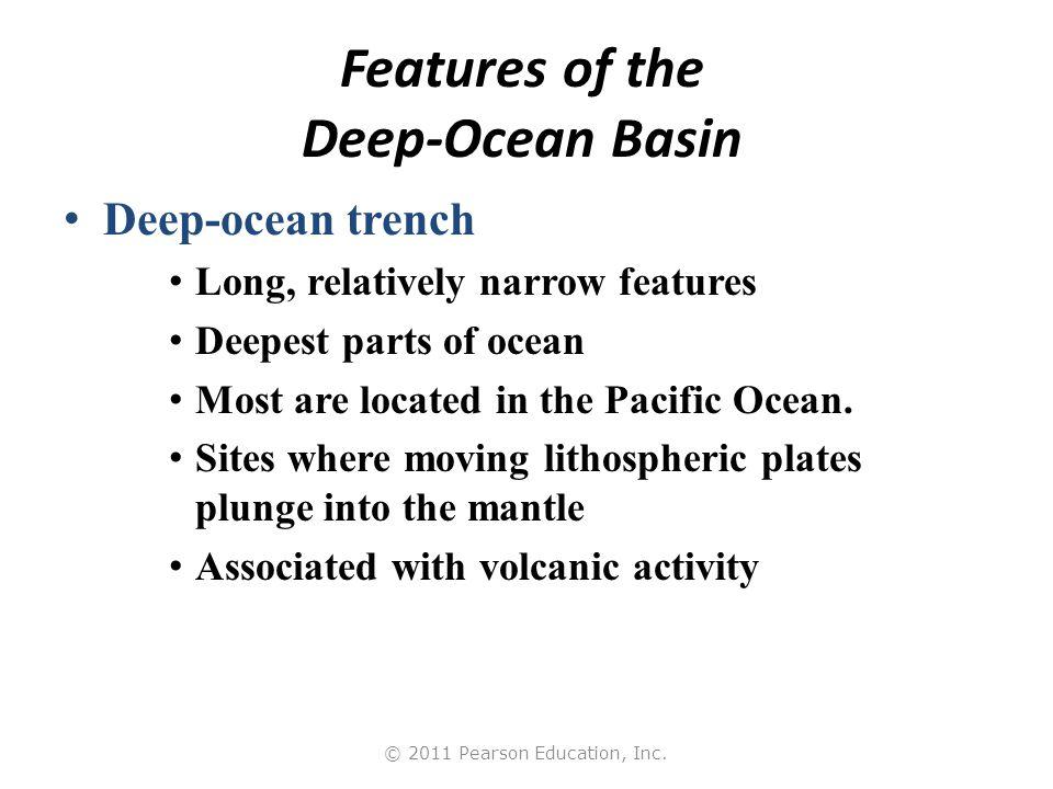Features of the Deep-Ocean Basin