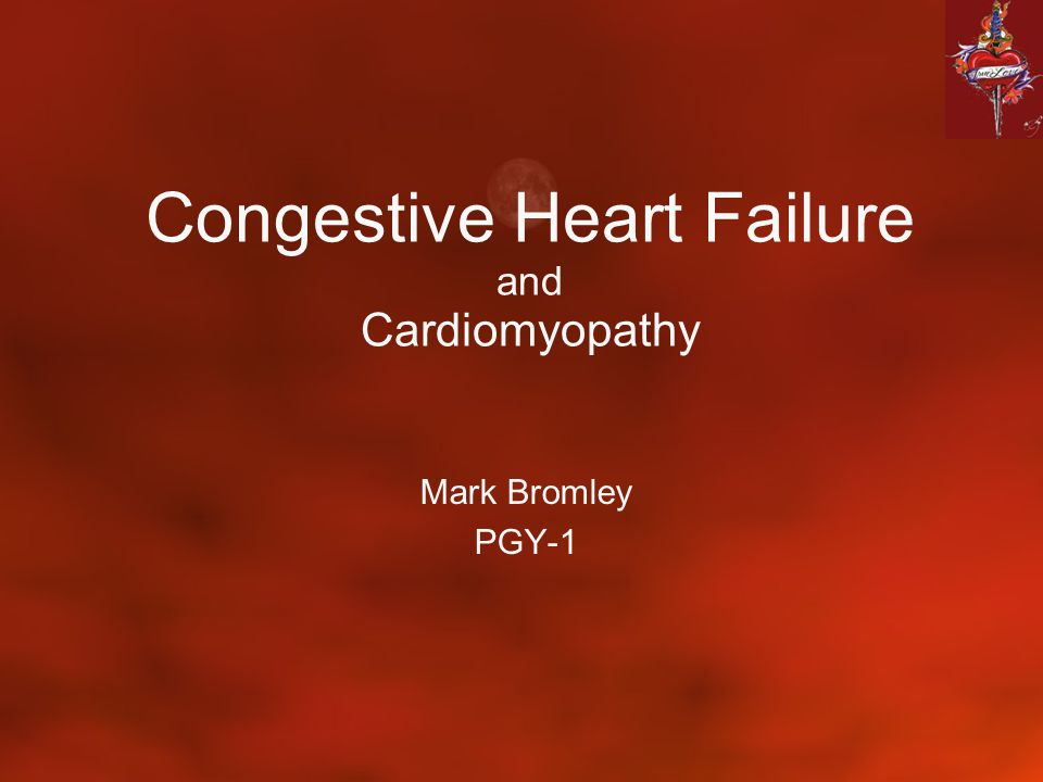 Congestive Heart Failure and Cardiomyopathy