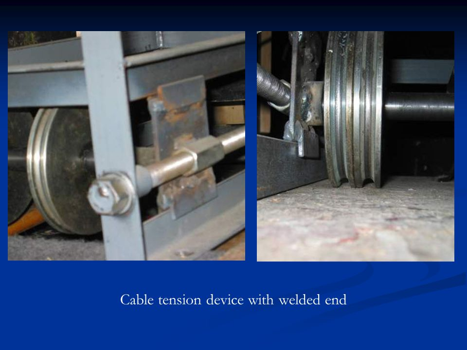 Cable tension device with welded end