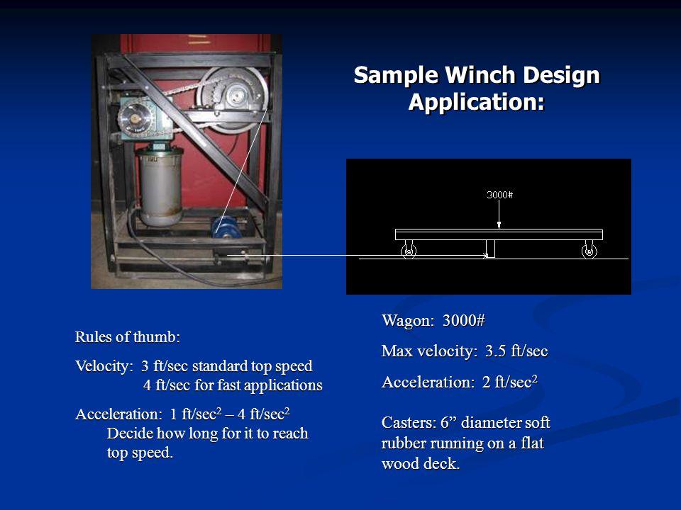 Sample Winch Design Application:
