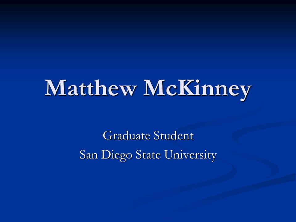 Graduate Student San Diego State University