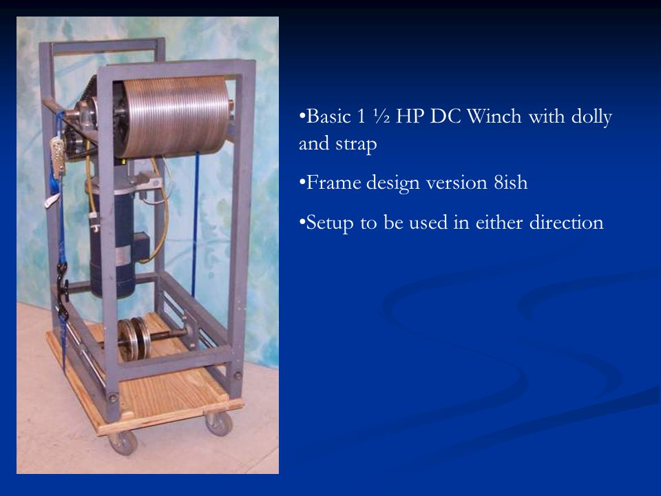 Basic 1 ½ HP DC Winch with dolly and strap