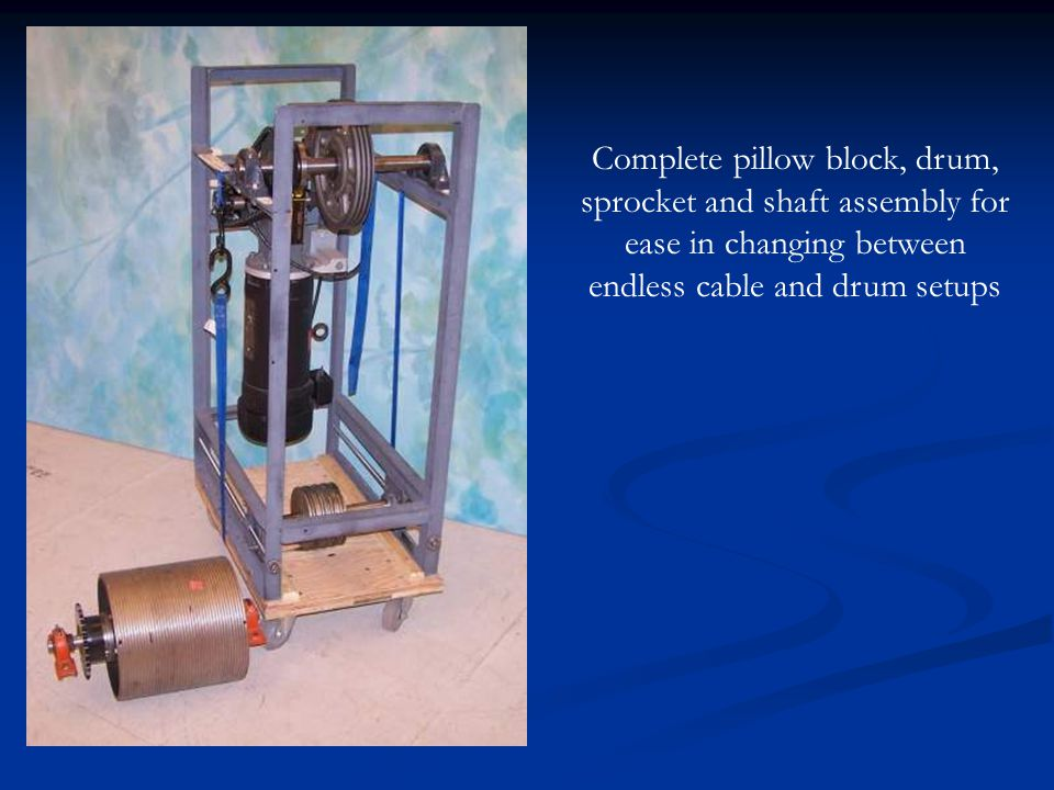 Complete pillow block, drum, sprocket and shaft assembly for ease in changing between endless cable and drum setups
