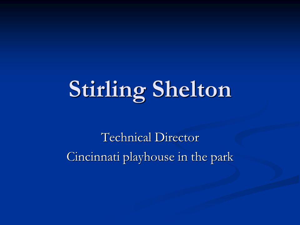Technical Director Cincinnati playhouse in the park