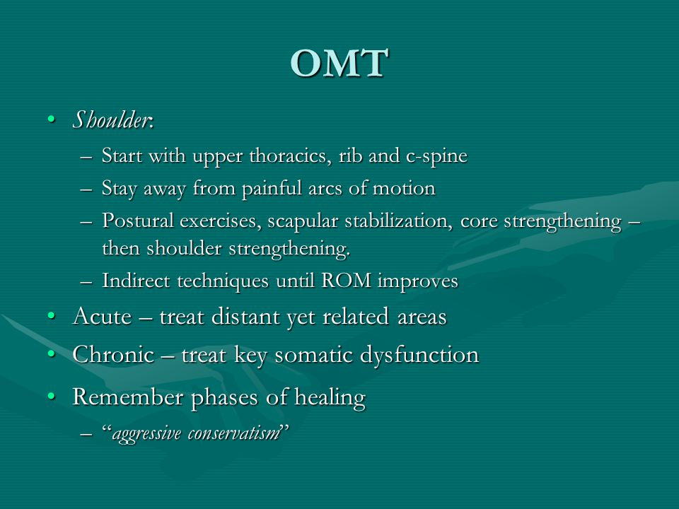 OMT Shoulder: Acute – treat distant yet related areas