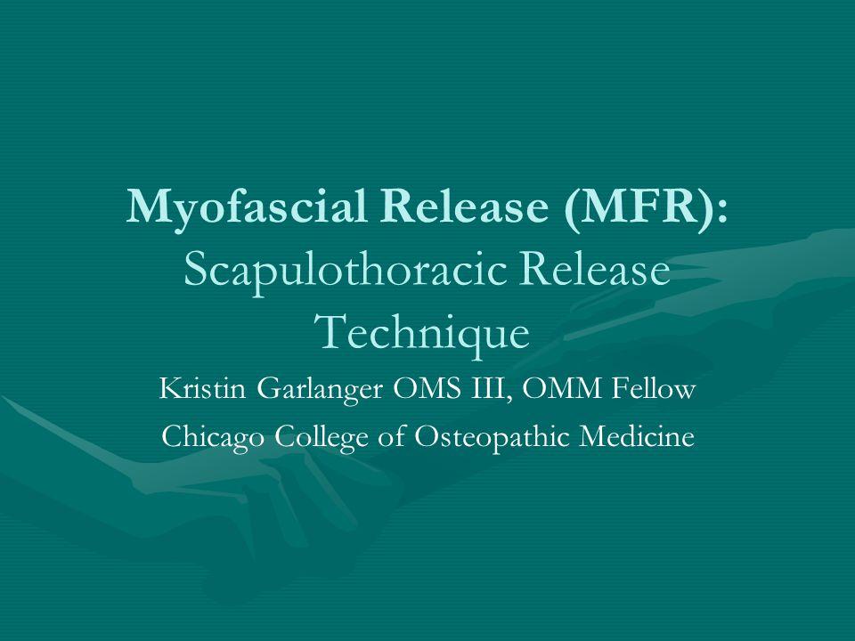 Myofascial Release (MFR): Scapulothoracic Release Technique