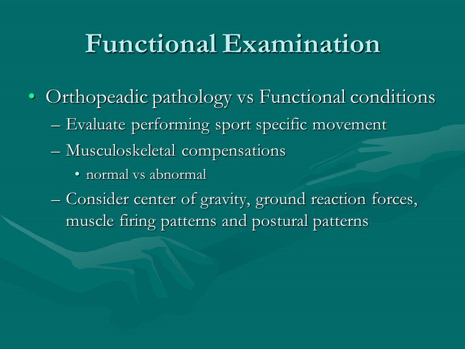 Functional Examination