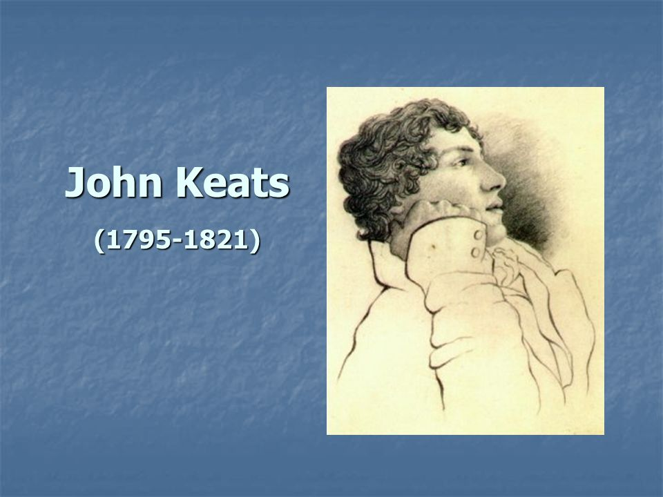 a biography of john keats John keats's wiki: john keats (/ˈkiːts/ 31 october 1795 – 23 february 1821) was an english romantic poet he was one of the main figures of the second generation of romantic poets, along with lord byron and percy bysshe shelley, despite his works having been in publication.