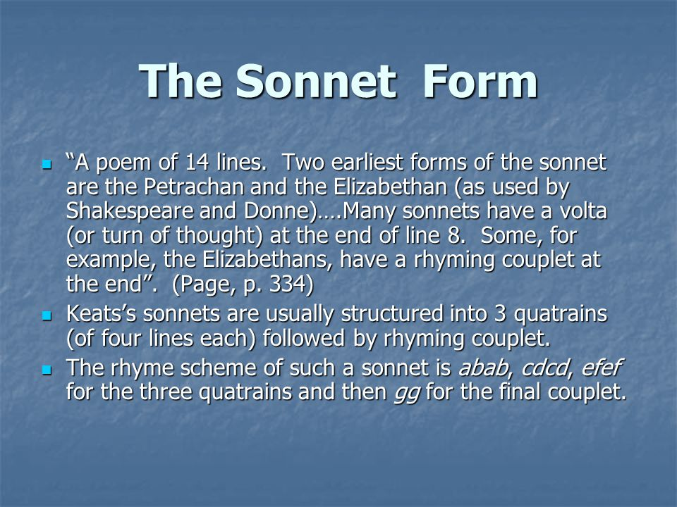 john keats sonnets analysis John keats, who died at the age of twenty-five, had perhaps the most remarkable career of any english poet he published only fifty-four poems, in.