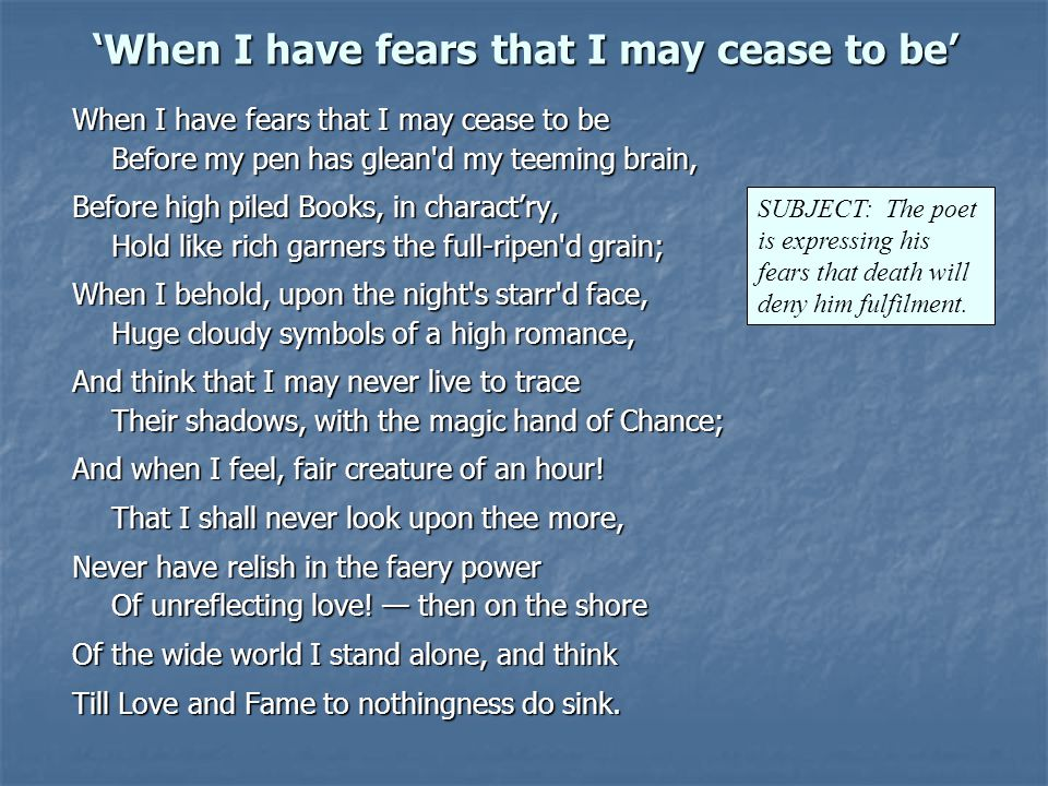 'When I have fears that I may cease to be'