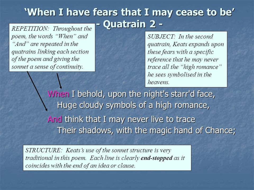'When I have fears that I may cease to be' - Quatrain 2 -