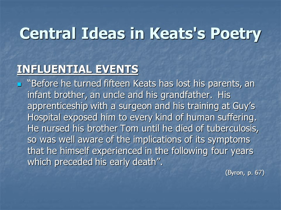 Central Ideas in Keats s Poetry