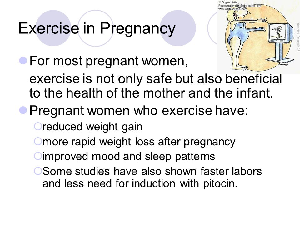 Exercise in Pregnancy For most pregnant women,