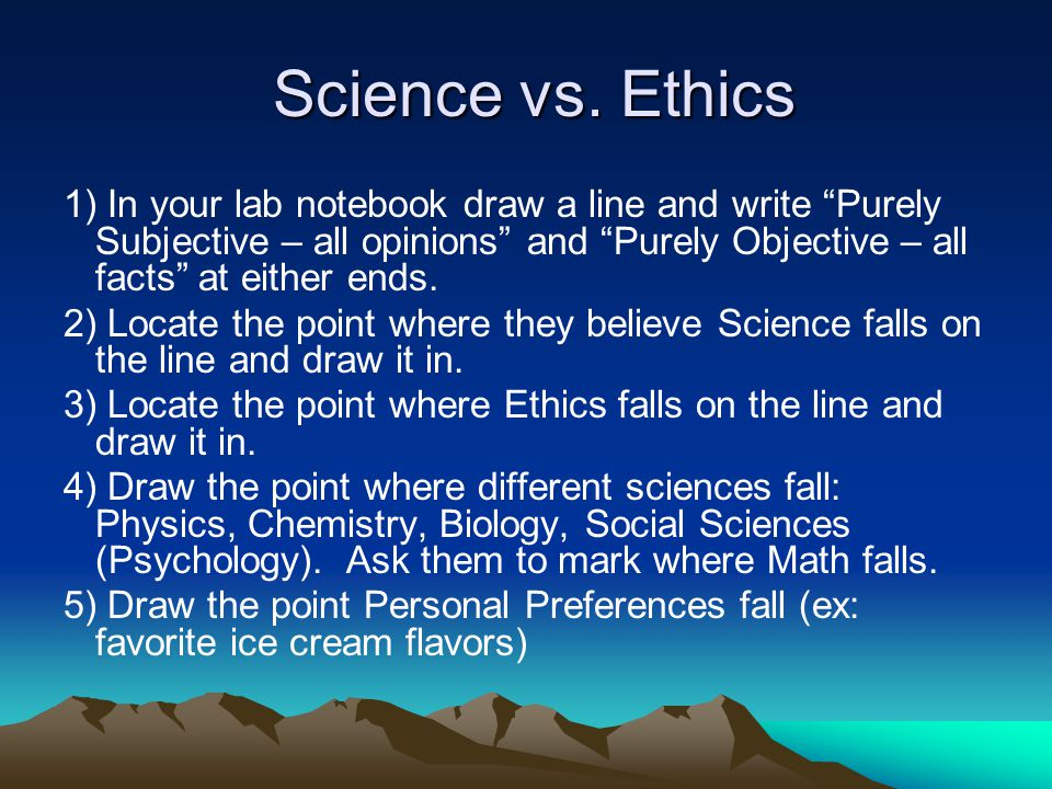 Science vs. Ethics