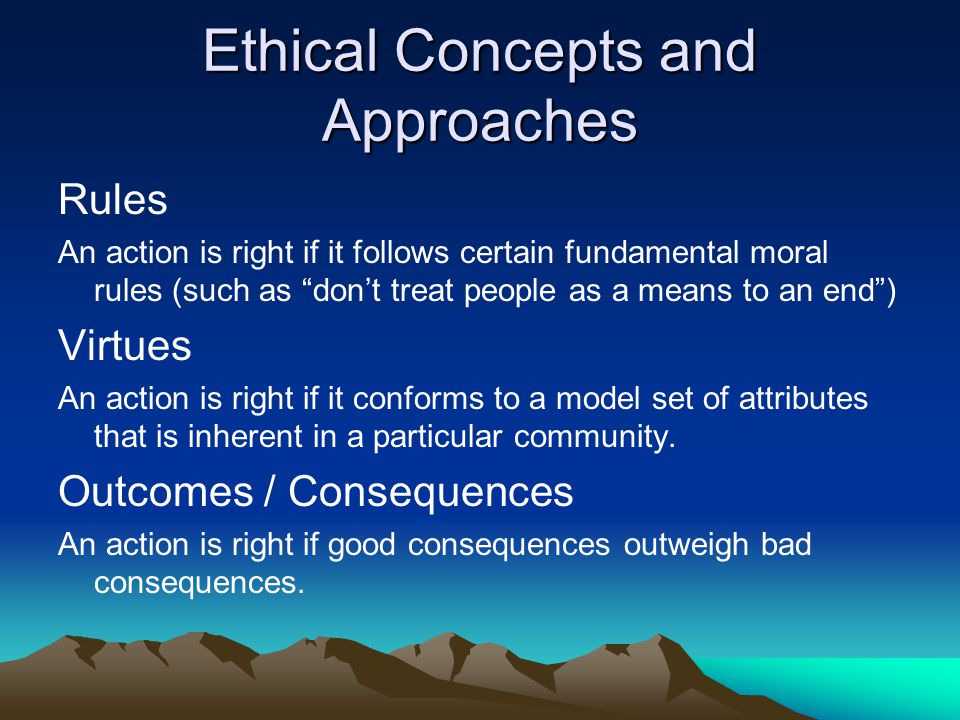 Ethical Concepts and Approaches