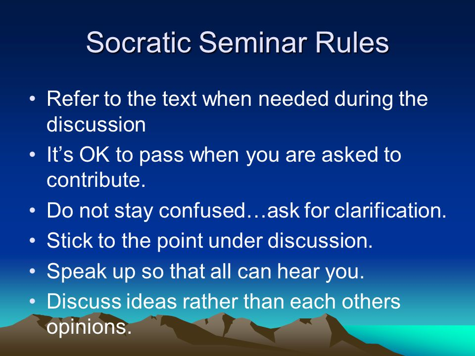 Socratic Seminar Rules