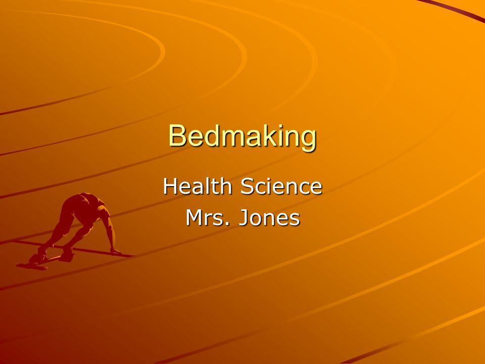 Health Science Mrs. Jones