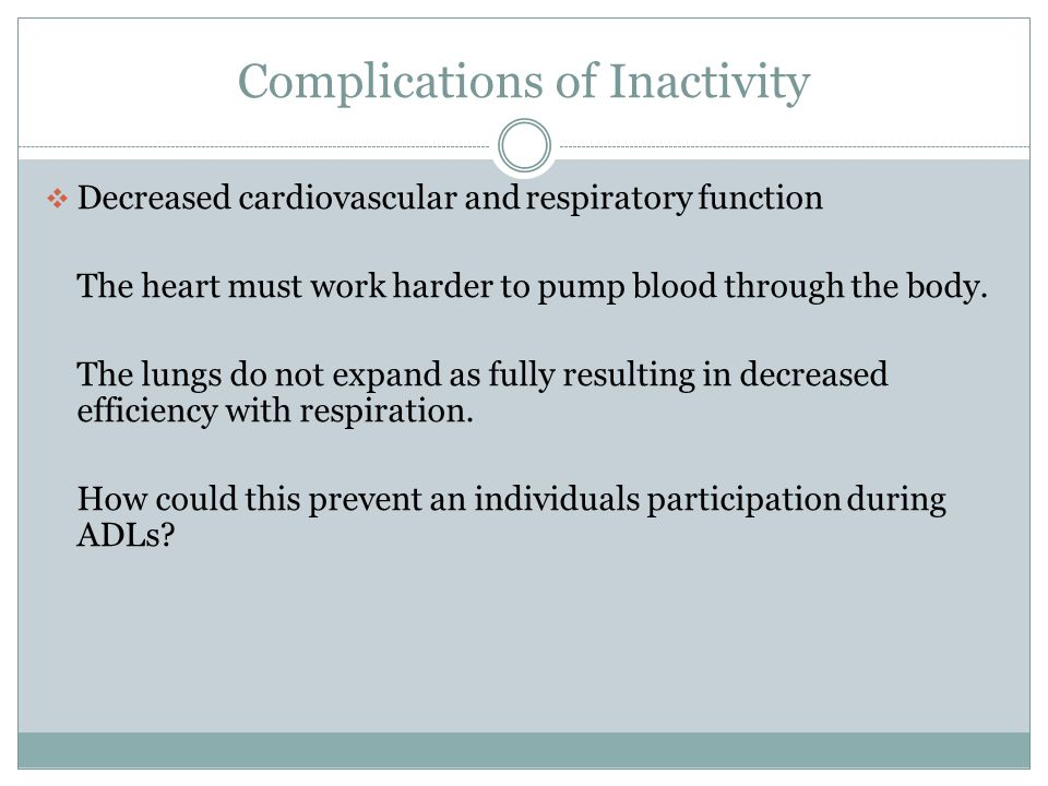 Complications of Inactivity