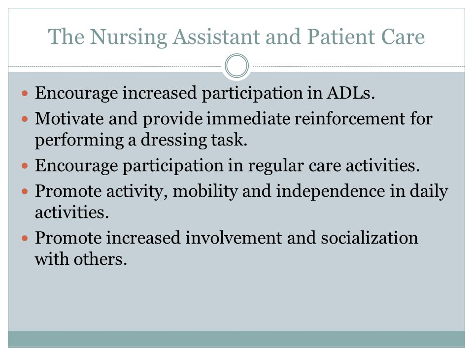 The Nursing Assistant and Patient Care