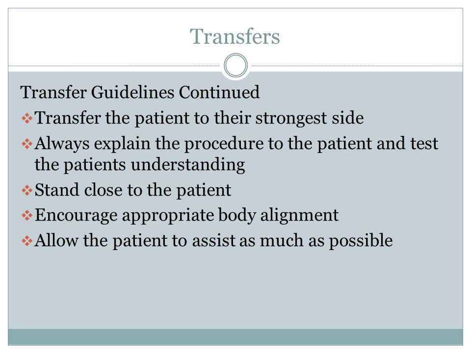 Transfers Transfer Guidelines Continued