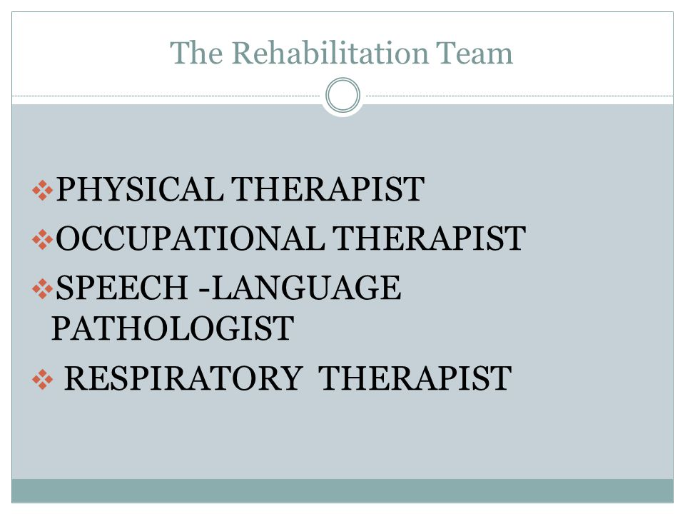 The Rehabilitation Team