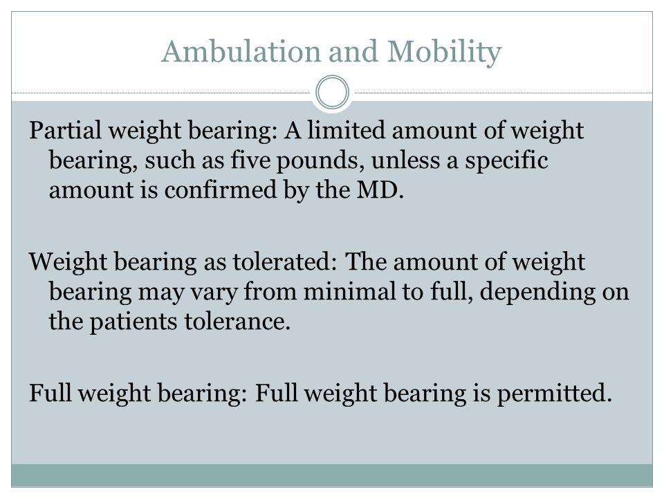 Ambulation and Mobility