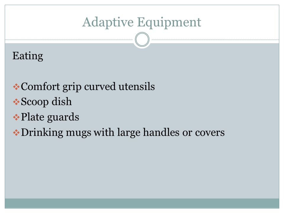 Adaptive Equipment Eating Comfort grip curved utensils Scoop dish