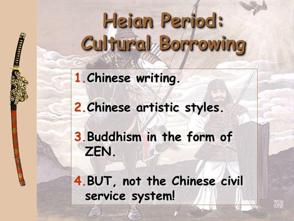 Heian Period: Cultural Borrowing