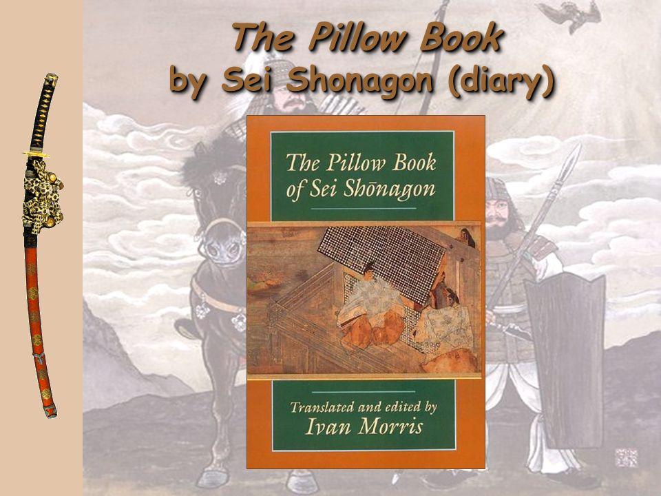 The Pillow Book by Sei Shonagon (diary)