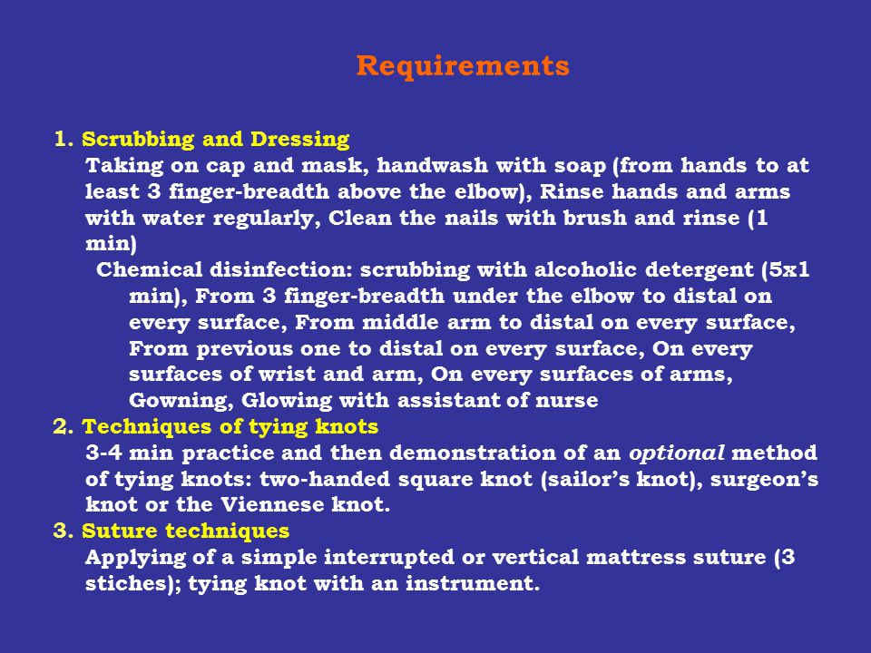Requirements 1. Scrubbing and Dressing