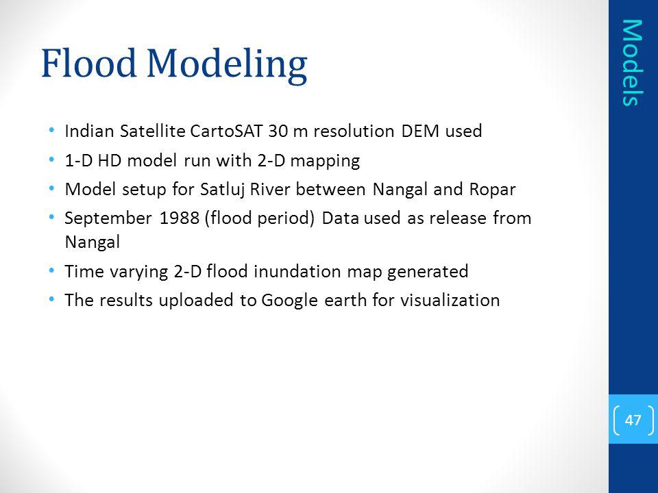 Flood Modeling Indian Satellite CartoSAT 30 m resolution DEM used. 1-D HD model run with 2-D mapping.