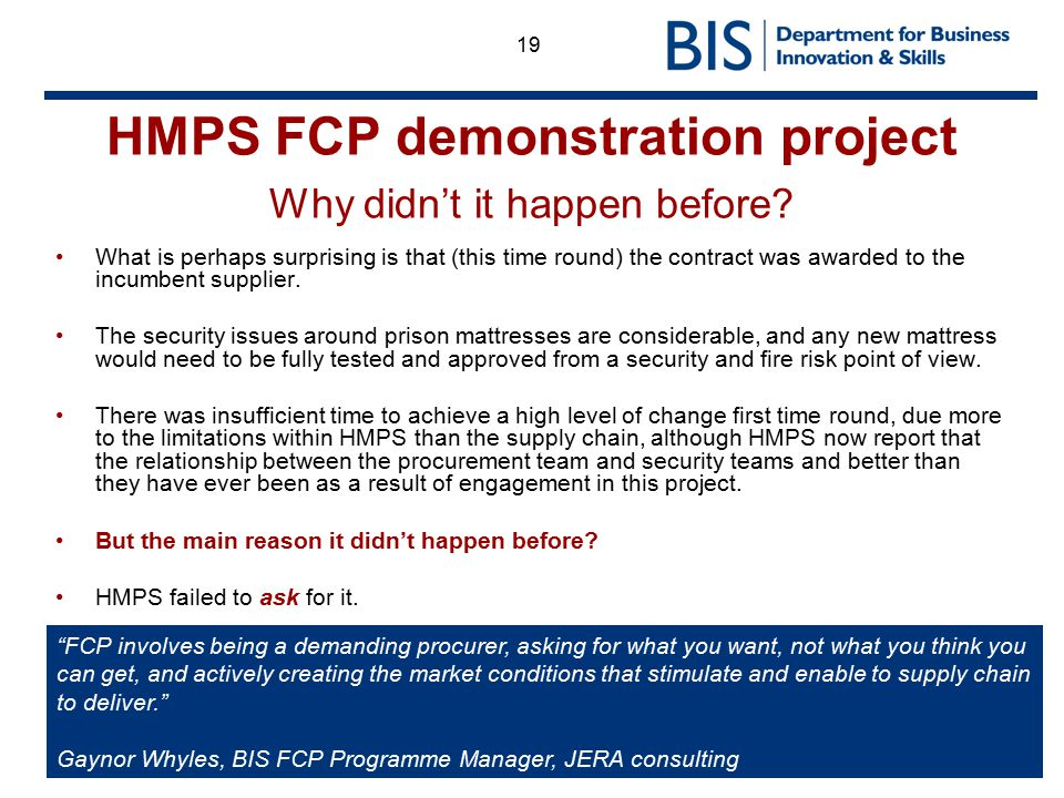 HMPS FCP demonstration project Why didn't it happen before