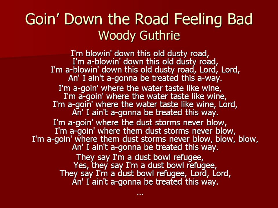 Goin' Down the Road Feeling Bad Woody Guthrie