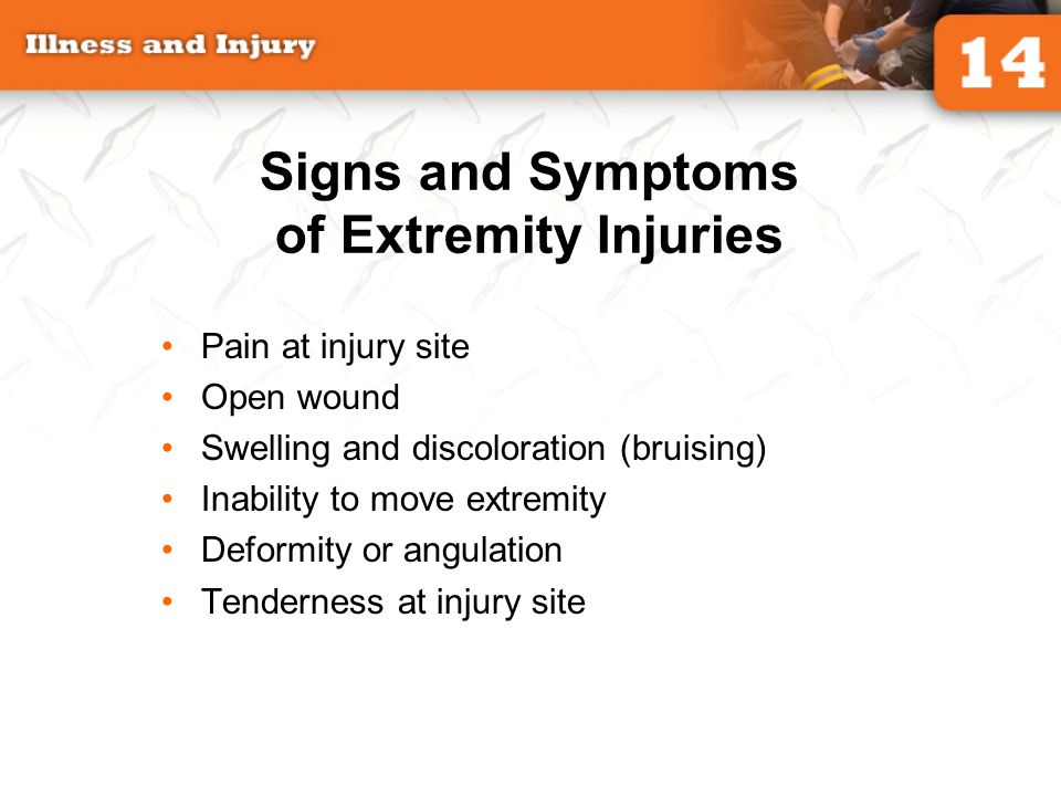 Signs and Symptoms of Extremity Injuries