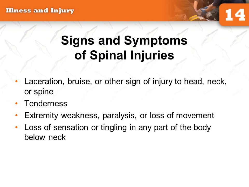 Signs and Symptoms of Spinal Injuries