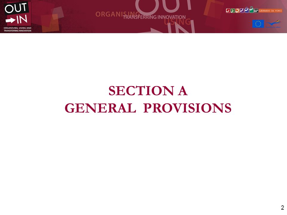 SECTION A GENERAL PROVISIONS