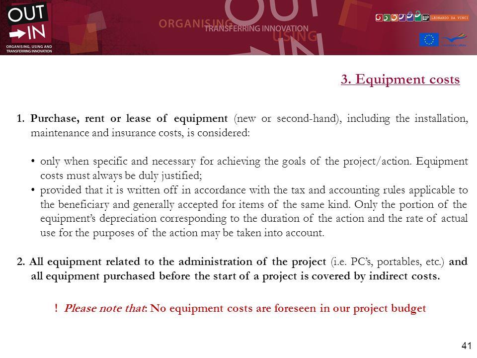 3. Equipment costs