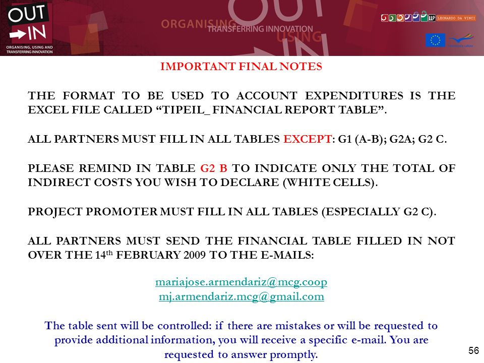 IMPORTANT FINAL NOTES THE FORMAT TO BE USED TO ACCOUNT EXPENDITURES IS THE EXCEL FILE CALLED TIPEIL_ FINANCIAL REPORT TABLE .