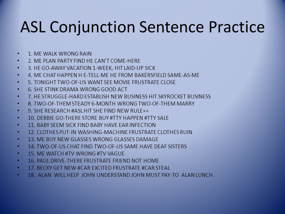 ASL Conjunction Sentence Practice