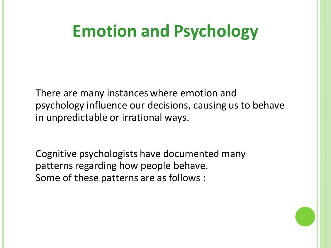 Emotion and Psychology
