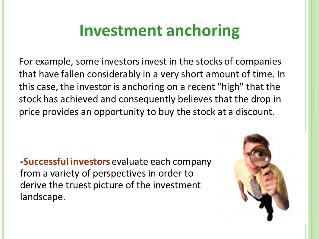 Investment anchoring
