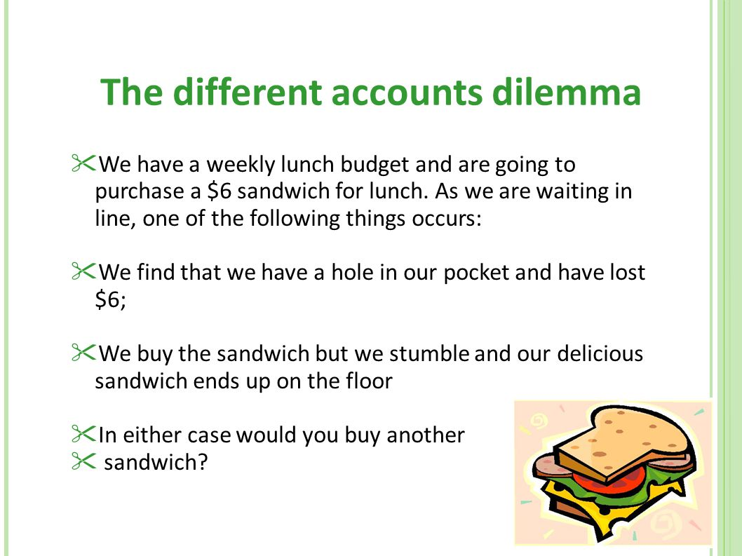 The different accounts dilemma