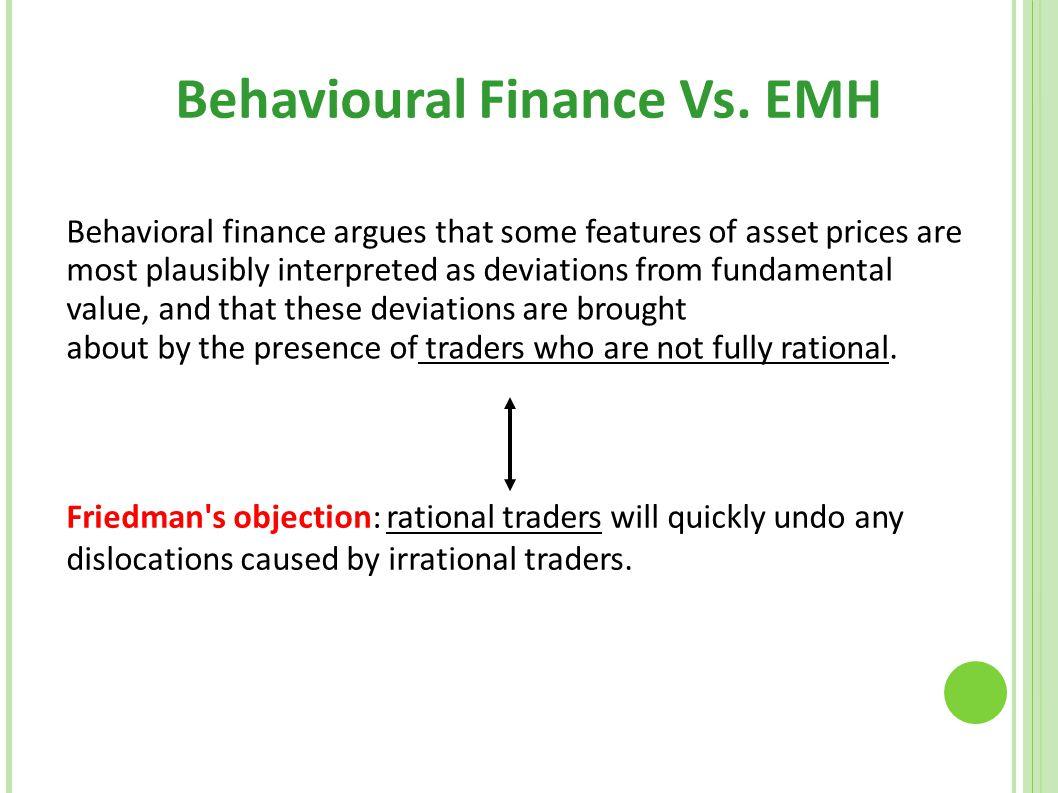 Behavioural Finance Vs. EMH