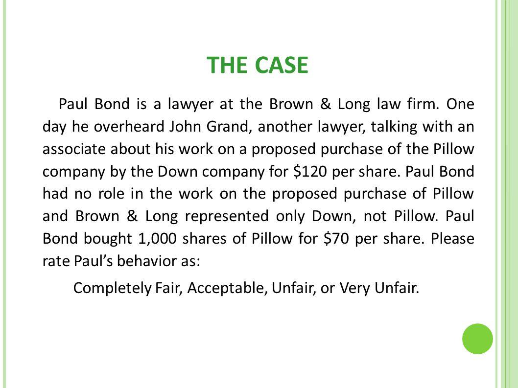 THE CASE Completely Fair, Acceptable, Unfair, or Very Unfair.
