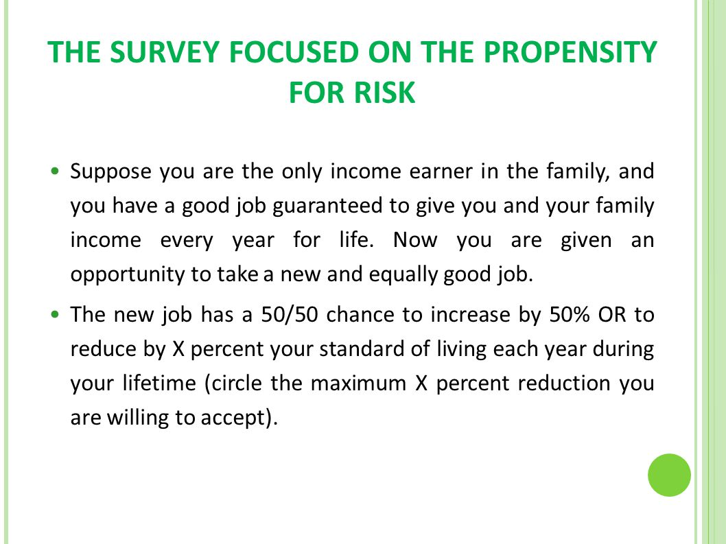 THE SURVEY FOCUSED ON THE PROPENSITY FOR RISK