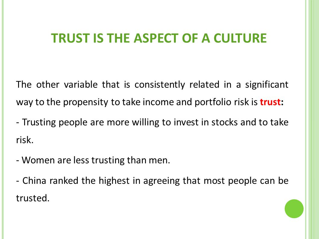 TRUST IS THE ASPECT OF A CULTURE
