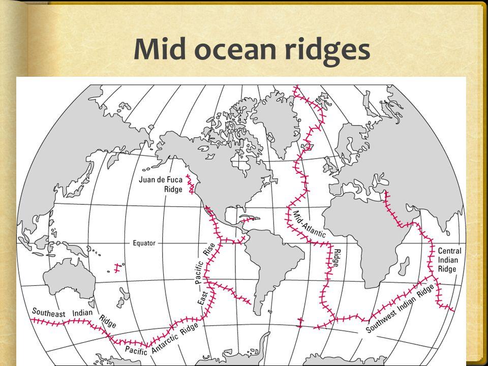 Mid ocean ridges